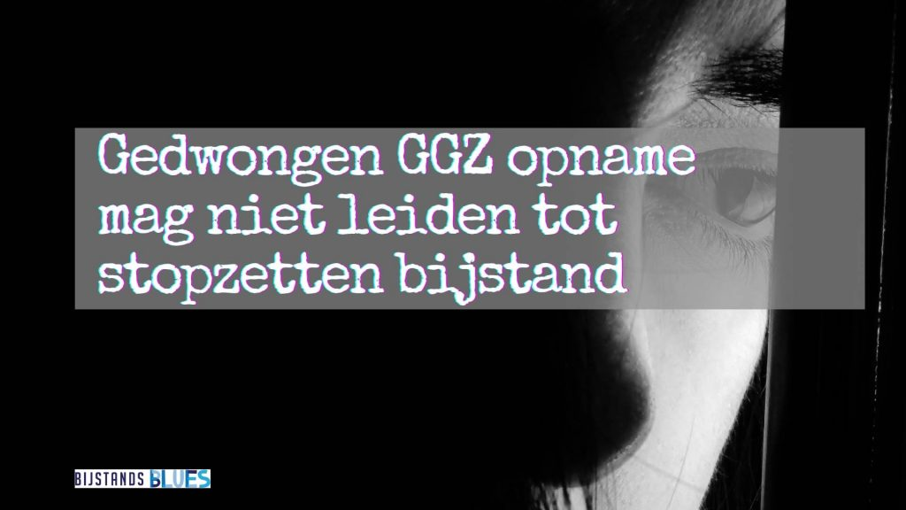 gedwongen GGZ opname